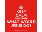 Keep-calm-WWJD